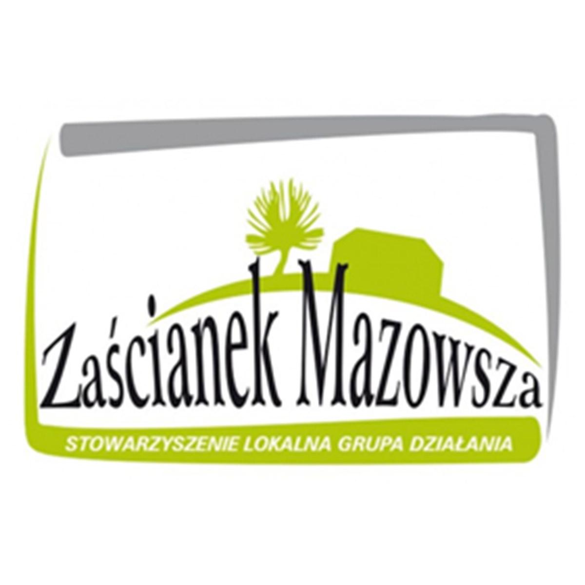 """Stowarzyszenie Lokalna Grupa Działania """"Zaścianek Mazowsza"""""""