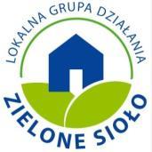 """Stowarzyszenie Lokalna Grupa Działania """"ZIELONE SIOŁO"""""""